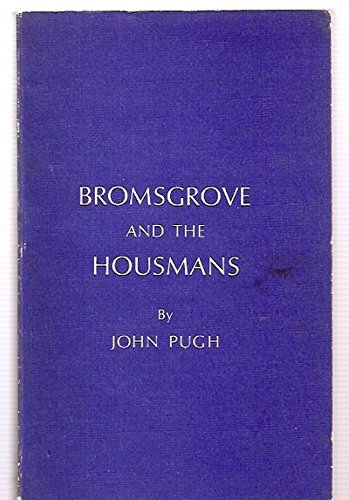 9780904579000: Bromsgrove and the Housmans