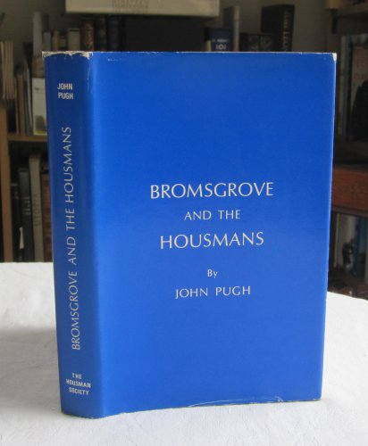 9780904579017: Bromsgrove and the Housmans