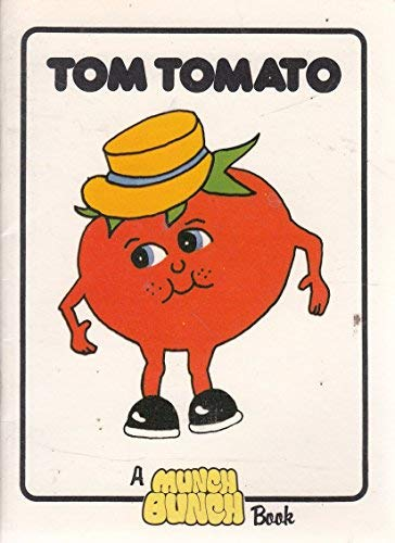 Tom Tomato (0904584658) by Giles Reed