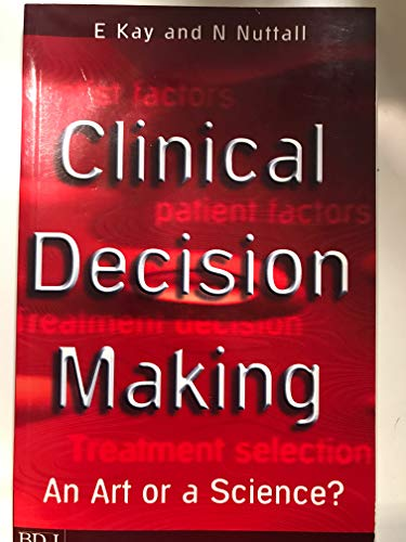 9780904588491: Clinical Decision Making