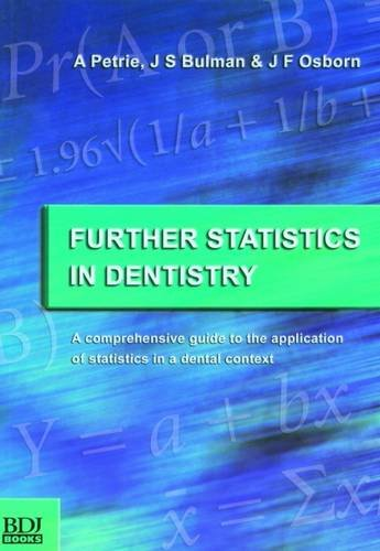 9780904588743: Further Statistics in Dentistry