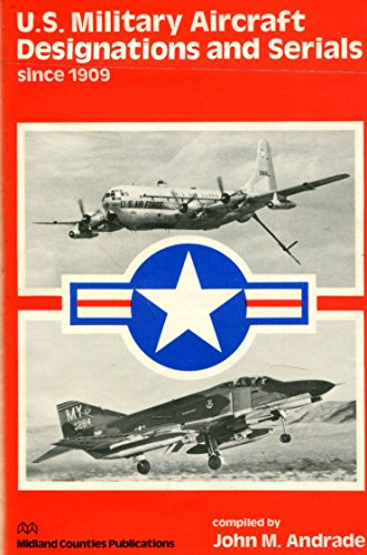 9780904597219: United States Military Aircraft Designations and Serials Since 1909