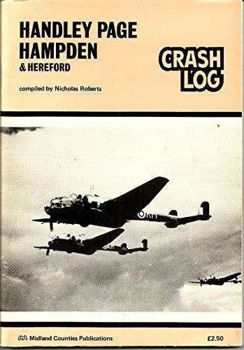 9780904597349: Handley Page Hampden and Hereford Crash Log
