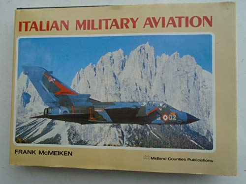 9780904597417: Italian Military Aviation