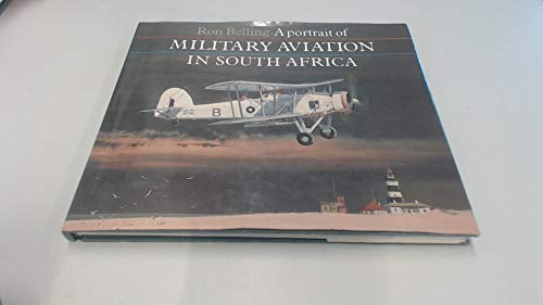 9780904597592: A Portrait of Military Aircraft in South Africa