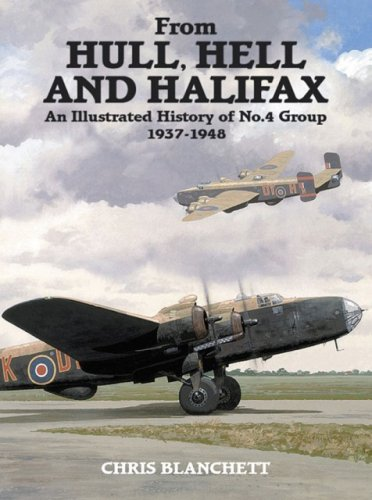From Hull , Hell and Halifax : An Illustrated History of No. 4 Group 1937-1948: Chris Blanchett