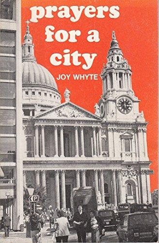 Prayers for a City: Whyte, Joy