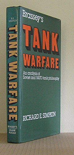 9780904609257: Brassey's Tank Warfare: An Analysis of Soviet and N.A.T.O. Tank Philosophy