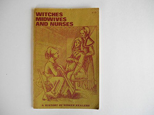 9780904613247: Witches, Midwives and Nurses: History of Women Healers