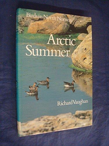 Arctic Summer : Birds in North Norway: Vaughan, Richard