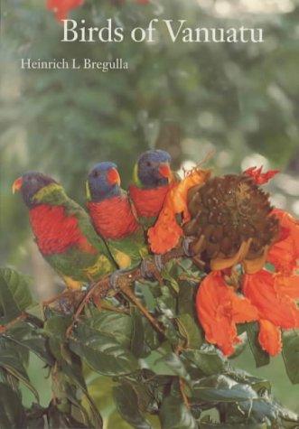 Birds of Vanuatu: Heinrich L. Bregulla
