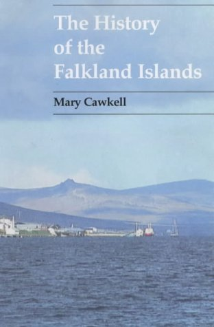 9780904614558: The History of the Falkland Islands