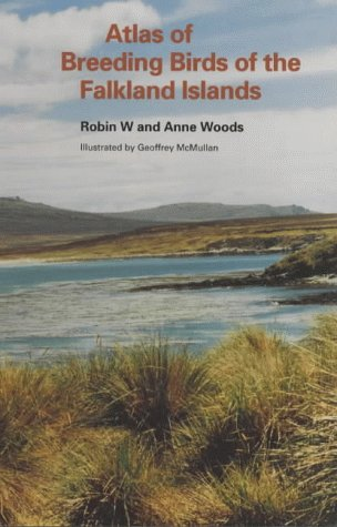 Atlas of Breeding Birds of the Falkland Islands: Robin W. Woods