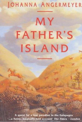 My Father's Island: Angermeyer, Johanna