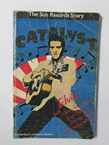 9780904619003: Catalyst: Sun Records Story