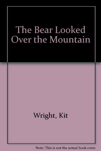 Bear Looked Over the Mountain (0904632105) by Kit Wright