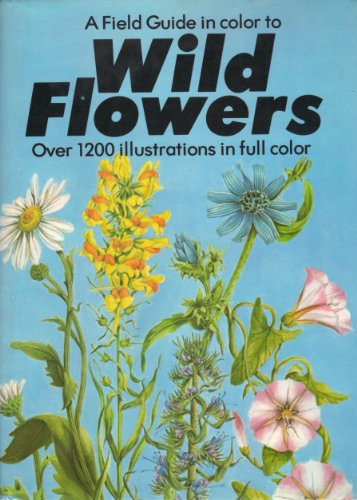 Field Guide in Color to Wild Flowers: Archile