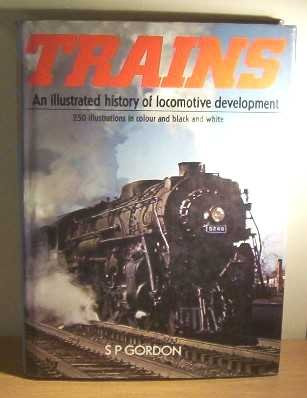 9780904644197: Trains an Illustrated History of Locomotive Development