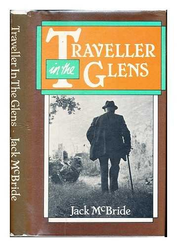 Traveller in the Glens: McBride Jack