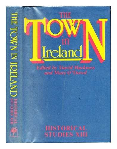 The Town in Ireland: David Harkness and Mary O'Dowd