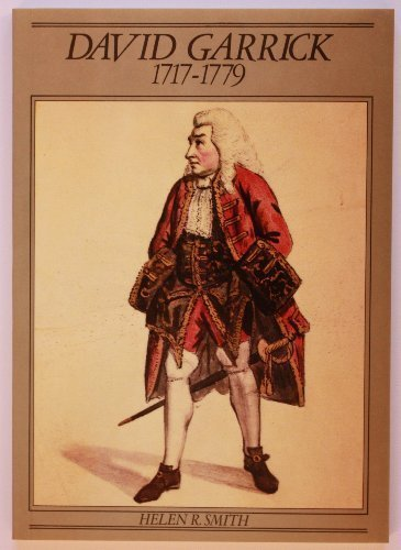 David Garrick, 1717-79: A Brief Account (British Library monograph): Helen R. Smith