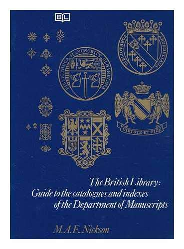 9780904654776: The British Library, Guide to the Catalogues and Indexes of the Department of Manuscripts