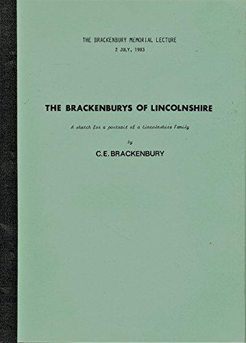 "Brackenburys of Lincolnshire: A Sketch for a: Brackenbury, C E"""
