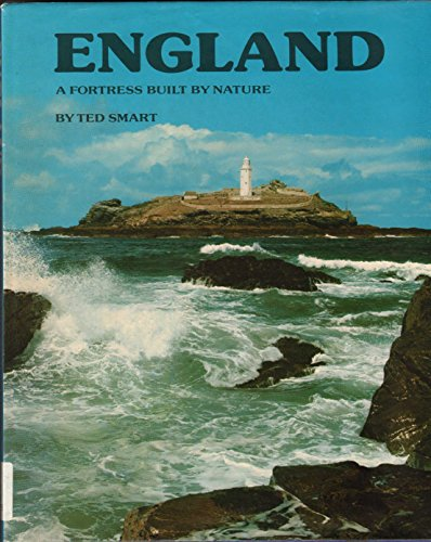 9780904681017: England: A Fortress Built by Nature