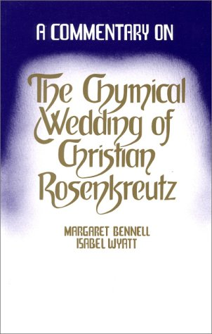 9780904693133: The Chymical Wedding of Christian Rosenkreutz: A Commentary
