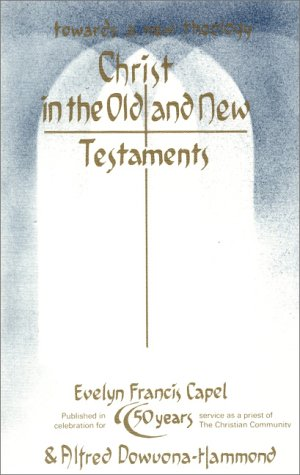 Christianity in the Old and New Testaments: Towards a New Theology
