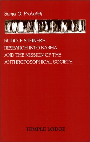 9780904693690: Rudolf Steiner's Research into Karma and the Mission of the Anthroposophical Society