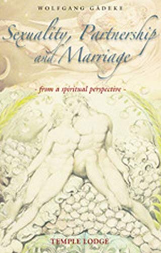 9780904693997: Sexuality, Partnership and Marriage: From a Spiritual Perspective