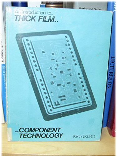 9780904705379: Introduction to Thick Film Component Technology
