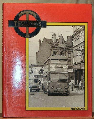 Trolleybus - Third Printing 1981: Ken Blacker