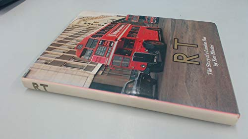 R. T.: Story of a London Bus (0904711242) by Ken Blacker