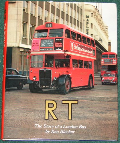 RT - The Story of a London Bus (0904711811) by Ken Blacker