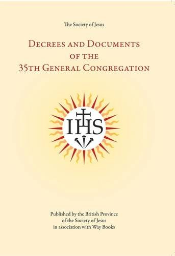 9780904717327: The Decrees and Documents of the Thirty-fifth General Congregation of the Society of Jesus