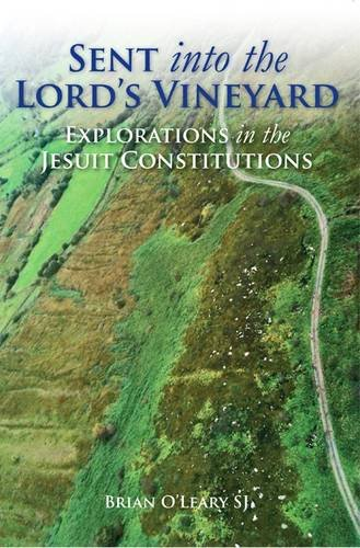 9780904717389: Sent into the Lord's Vineyard: Explorations in the Jesuit Constitutions