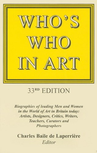 9780904722420: Who's Who in Art: Biographies of Leading Men and Women in the World of Art in Britain Today: Artists, Sculptors, Designers, Architects, Critics, Writers, Lecturers, Curators and Photographers.