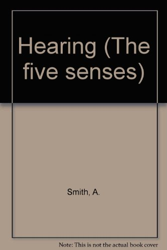 9780904724318: Hearing (The five senses)