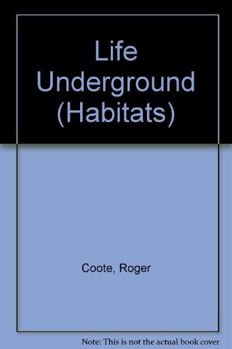 9780904724516: Life Underground (Habitats)
