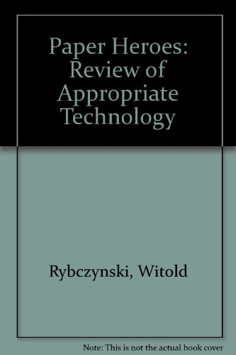 9780904727364: Paper Heroes: Review of Appropriate Technology