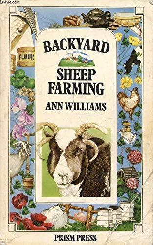 Backyard Sheep Farming: Williams, Ann
