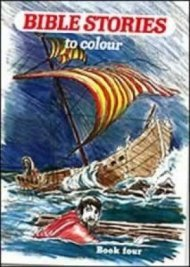 Bible Stories to Colour 4: n/a