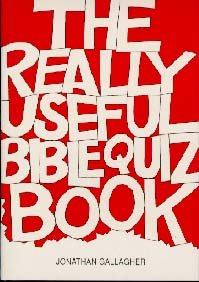 Really Useful Bible Quiz Book: Bk. 2 (0904748774) by Gallagher, Jonathan