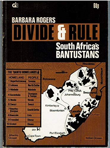 9780904759112: Divide and Rule: South Africa's Bantustans