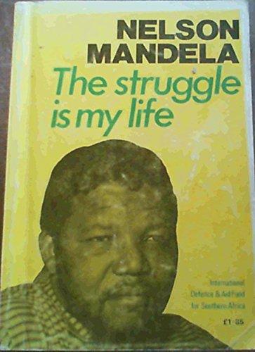 9780904759259: Struggle is My Life