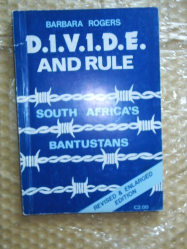 9780904759402: Divide and Rule: South Africa's Bantustans