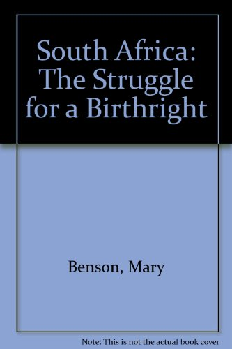 9780904759679: South Africa: The Struggle for a Birthright
