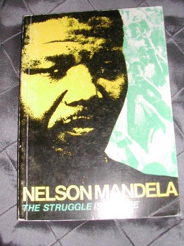 9780904759693: Struggle is My Life